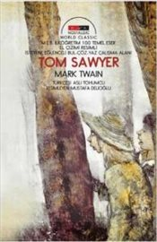 Tom Sawyer : Nostalgic World Classic - Twain, Mark