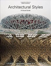 Architectural Styles : A Visual Guide - Hopkins, Owen