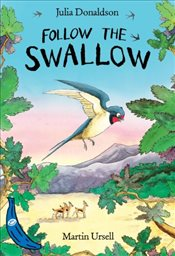 Follow the Swallow : Blue Banana  - Donaldson, Julia