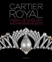 High Jewelry and Precious Objects by Cartier : Extraordinary Gems - Chaille, François