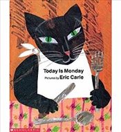 Today Is Monday  (Big Book & Teaching Guide) - Carle, Eric