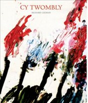 Cy Twombly : To Paint, to Draw, to Write - Leeman, Richard