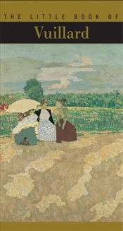 Little Book of Vuillard : The Little Book Series - Gaultier, Alyse