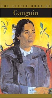 Little Book of Gauguin : The Little Book Series - Cahn, Isabelle