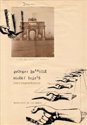 Correspondence : Georges Bataille and Michel Leiris  (French List) - Bataille, Georges