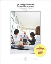 Project Management 6e ISE : The Managerial Process - Gray, Clifford F.