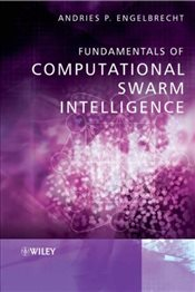 Fundamentals of Computational Swarm Intelligence - Engelbrecht, Andries P.