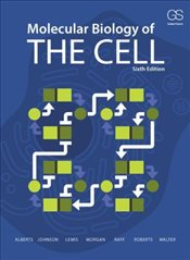 Molecular Biology of the Cell 6e - Alberts, Bruce