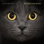 Life and Love of Cats - Blackwell, Lewis