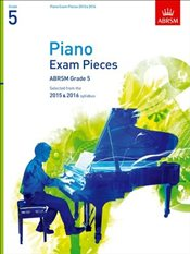 Piano Exam Pieces 2015 & 2016 : Grade 5 : Selected from the 2015 & 2016 syllabus   - Jones, Richard