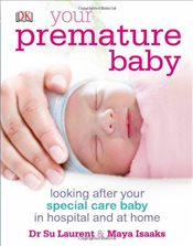 Your Premature Baby - Laurent, Su