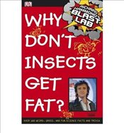 "Richard Hammonds ""Blast Lab"" Why Dont Insects Get Fat? - Hammond, Richard"