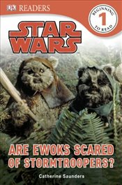Star Wars Are Ewoks Scared of Stormtroopers?  - Saunders, Catherine