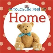 Touch and Feel Home -