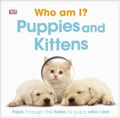Who Am? :  Puppies and Kittens -