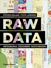 Raw Data : Infographic Designers Sketchbooks - Heller, Steven