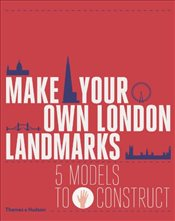 Make Your Own London Landmarks : 5 Models to Construct - Finch, Keith