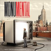 Monumental : The Reimagined World of Kevin OCallaghan - Heller, Steven