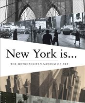 New York Is - Art, The Metropolitan Museum of