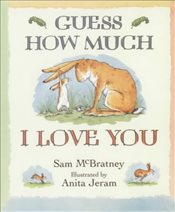 Guess How Much I Love You (Little Favourites) - McBratney, Sam