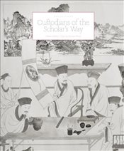 Custodians of the Scholars Way: Chinese Scholars Objects in Precious Woods - Flacks, Marcus