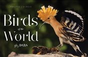 Birds of the World : 365 Days - Dubois, Philippe J.
