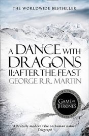 Dance With Dragons : Part 2 After the Feast : A Song of Ice and Fire, Book 5 - Martin, George R. R.