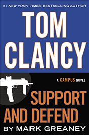 Tom Clancy : Support and Defend   - Greaney, Mark