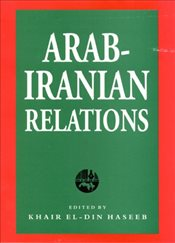 Arab-Iranian Rivalry in the Persian Gulf: Territorial Disputes and the Balance of Power in the Middl - Sharifi, Farzad Cyrus