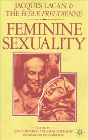 Feminine Sexuality - Lacan, Jacques