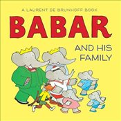 Babar and His Family - Brunhoff, Laurent de