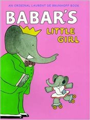 Babars Little Girl - Brunhoff, Laurent de