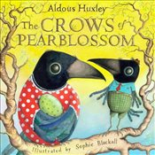 Crows of Pearblossom - Huxley, Aldous