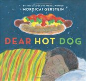 Dear Hot Dog - Gerstein, Mordicai