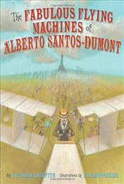 Fabulous Flying Machines of Alberto Santos Dumont - Griffith, Victoria
