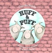 Huff & Puff : Can You Blow Down the Houses of the Three Little Pigs - Rueda, Claudia