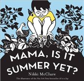 Mama Is It Summer Yet - McClure, Nikki