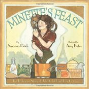 Minettes Feast : The Delicious Story of Julia Child and Her Cat - Reich, Susanna