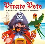 Pirate Pete - Kennedy, Kim