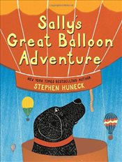Sallys Great Balloon Adventure - Huneck, Stephen