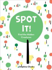 Spot It : Find the Hidden Creatures - Chedru, Delphine