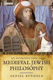 Introduction to Medieval Jewish Philosophy - Rynhold, Daniel