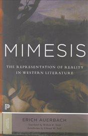 Mimesis : Representation of Reality in Western Literature - Auerbach, Erich