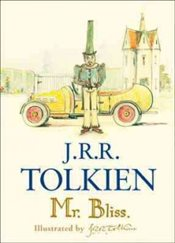 Mr Bliss - Tolkien, J. R. R.