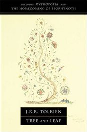 Tree and Leaf : Including Mythopoeia - Tolkien, J. R. R.