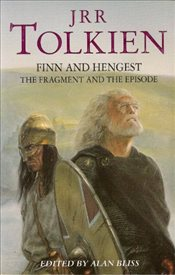 Finn and Hengest : The Fragment and the Episode - Bliss, Alan