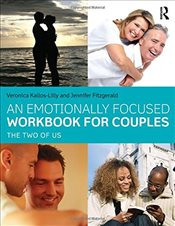 Emotionally Focused Workbook for Couples : The Two of Us - Kallos-Lilly, Veronica