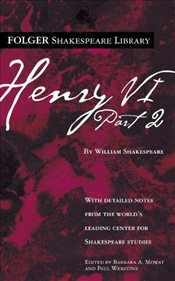 Henry VI Part 2 (Folger Shakespeare Library) - Shakespeare, William
