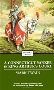 Connecticut Yankee in King Arthurs Court (Enriched Classics (Pocket)) - Twain, Mark