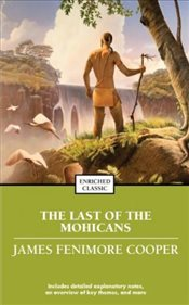 Last of the Mohicans (Bring the Classics to Life: Level 5)  - Cooper, James Fenimore